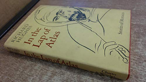 9780701124304: In the Lap of Atlas: Stories of Morocco