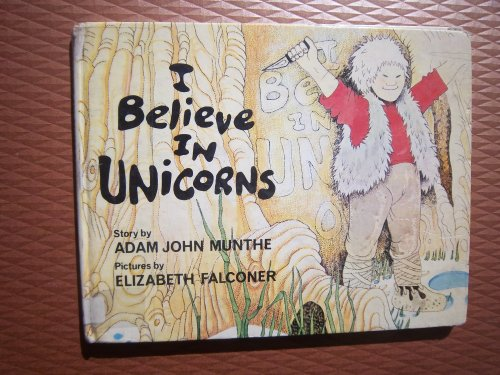 9780701124373: I Believe in Unicorns