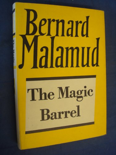 The Magic Barrel (The Collected Works of: Malamud, Bernard