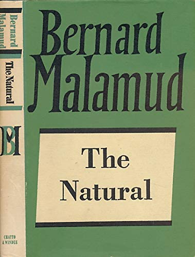 9780701124588: The Natural (The Collected Works of Bernard Malamud)