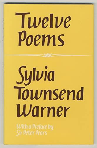 Twelve Poems (9780701124663) by Sylvia Townsend Warner