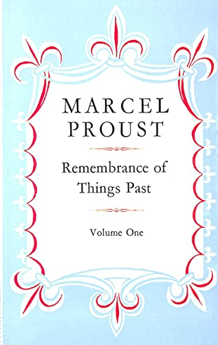 Remembrance of Things Past: v. 1: Marcel Proust