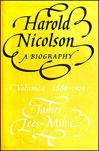 9780701125202: Harold Nicolson : A Biography, Volume 1 1886-1929