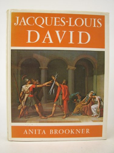 Jacques-Louis David: Brookner, Anita