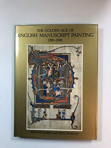 9780701125394: The golden age of English manuscript painting 1200-1500