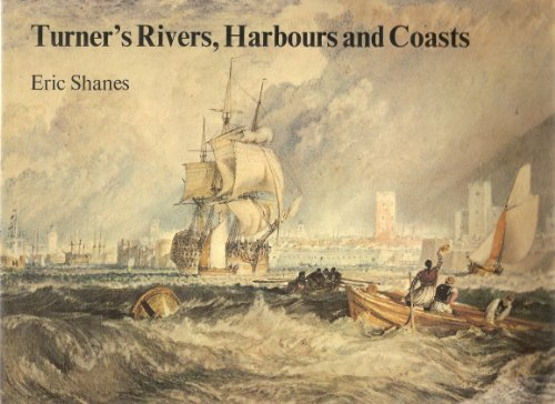 9780701125691: Turner's Rivers, Harbours and Coasts