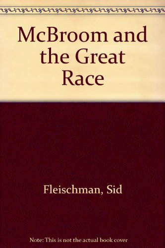 9780701125806: McBroom and the Great Race