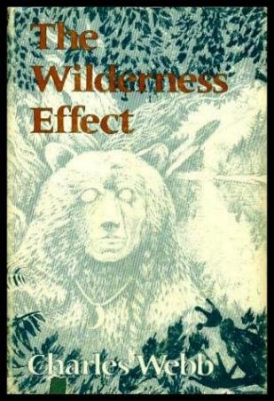 9780701125950: The Wilderness Effect