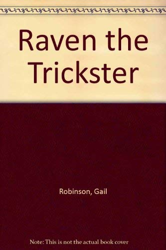 Raven the Trickster: Gail Robinson