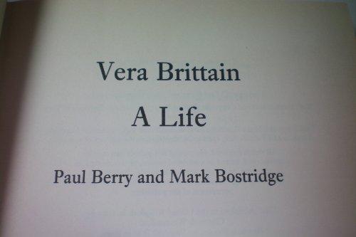 9780701126797: Vera Brittain: A Life