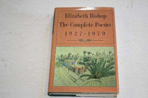 The Complete Poems, 1927-79: Elizabeth Bishop