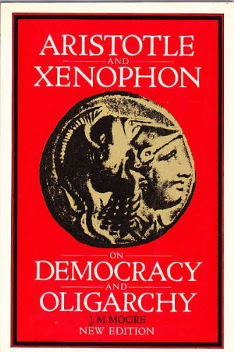 9780701127039: Aristotle and Xenophon on Democracy and Oligarchy in Ancient Greece (English and Greek Edition)