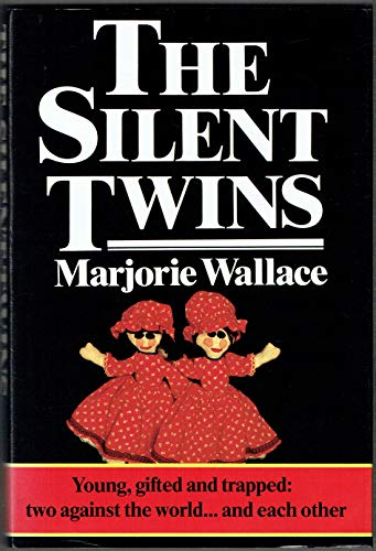 9780701127121: The Silent Twins