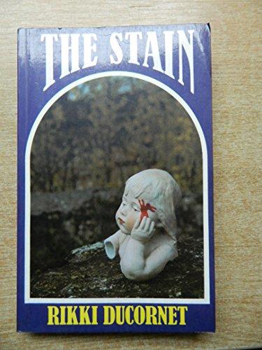 The Stain (0701127619) by Ducornet, Rikki