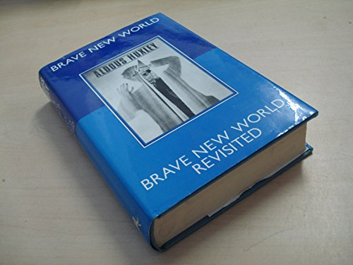 9780701127695: Brave New World ; And, Brave New World Revisited