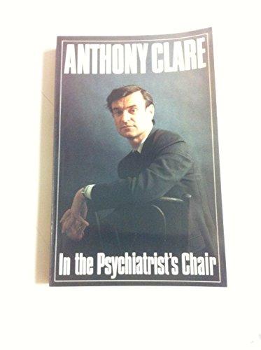 9780701128371: In the Psychiatrist's Chair