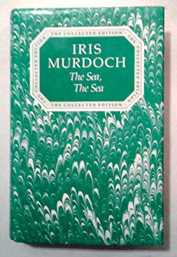 9780701128388: Sea, the Sea (The collected works of Iris Murdoch)