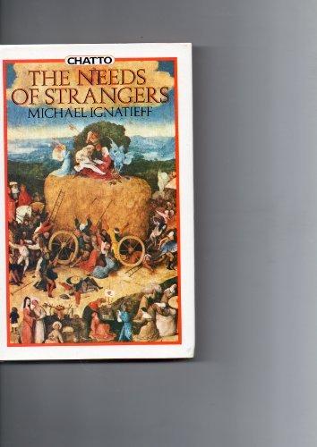 9780701128661: The Needs of Strangers