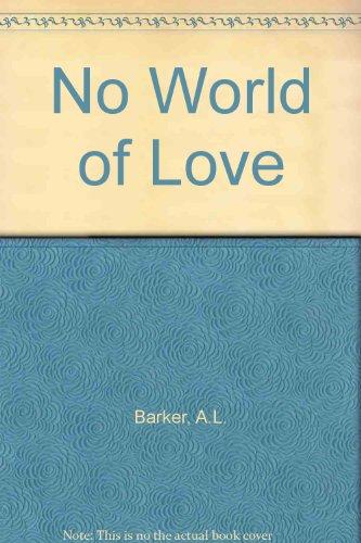 9780701129002: No World of Love
