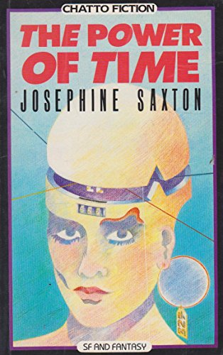 The Power of Time and Other Stories: Saxton, Josephine