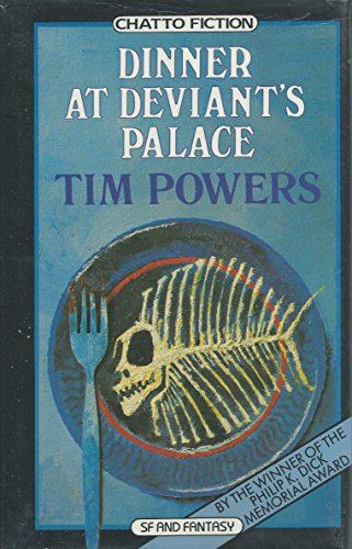 DINNER AT DEVIANT'S PALACE: Powers, Tim