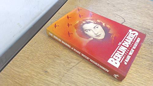 9780701129798: THE BERLIN DIARIES of Marie Missie Vassiltchikov 1940 - 1945