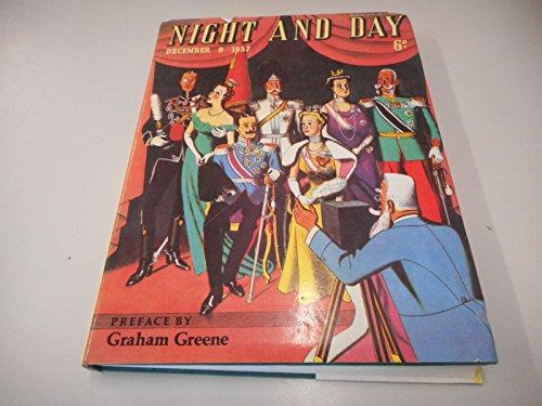 Night & Day: July, 1937 to December,: Greene, Graham &