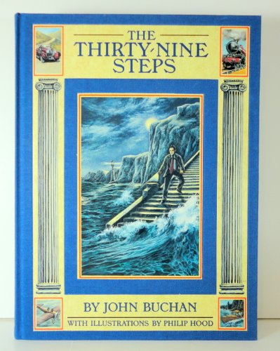 The Thirty-Nine Steps [Oct 07, 1985] Buchan,: John Buchan