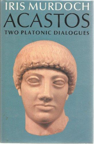 9780701130329: Acastos: Two Platonic Dialogues