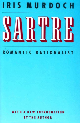 9780701130954: Sartre: Romantic Rationalist