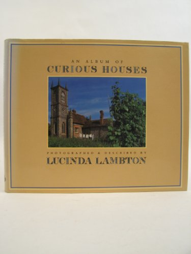 9780701131197: An Album of Curious Houses