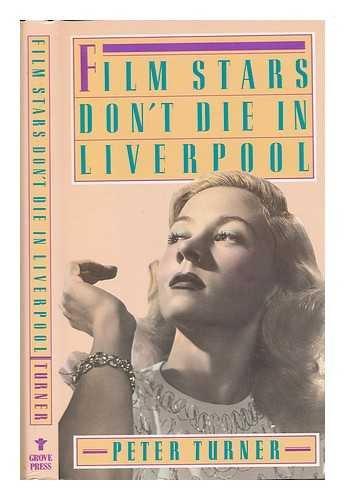 9780701131678: Film Stars Don't Die in Liverpool