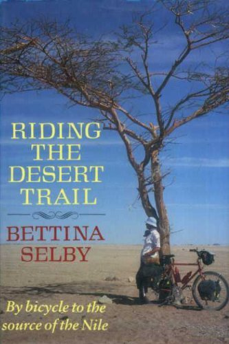 9780701132316: Riding the Desert Trail: By Bicycle Up the Nile