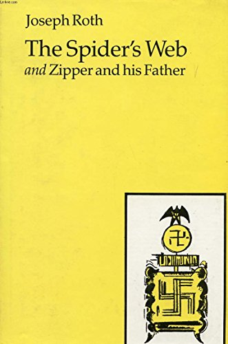 9780701132941: The Spider's Web and Zipper and his Father