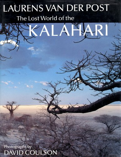 9780701132958: The Lost World of the Kalahari.