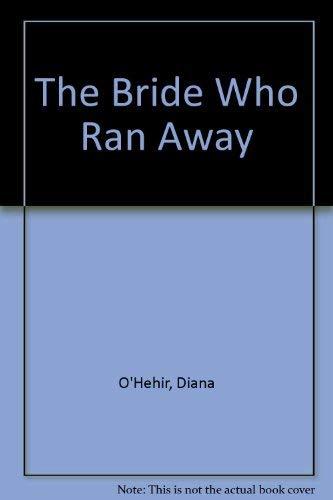 9780701132972: The Bride Who Ran Away