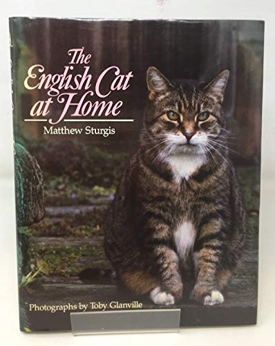 9780701133009: The English Cat at Home