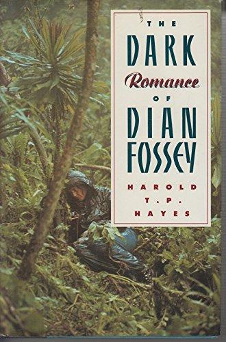 9780701133146: The Dark Romance of Dian Fossey