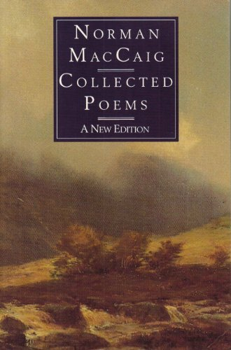 Collected Poems (Chatto poetry): MacCaig, Norman
