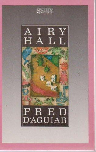Airy Hall: Fred D'Aguiar