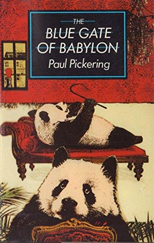 9780701134136: The Blue Gate of Babylon