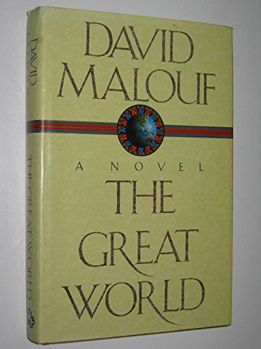 The Great World: Malouf, David