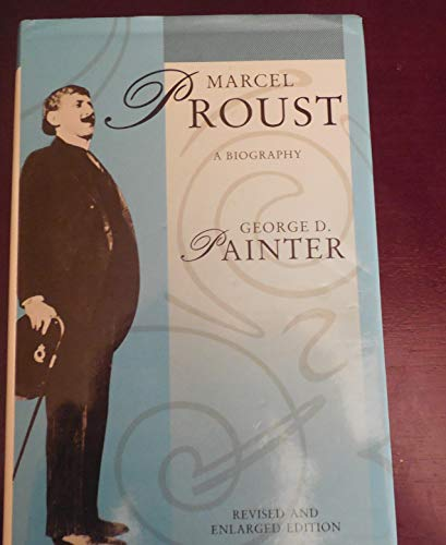 9780701134211: Marcel Proust: A Biography
