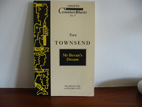 Mr Bevan's Dream (Counterblasts Series): Townsend, Sue