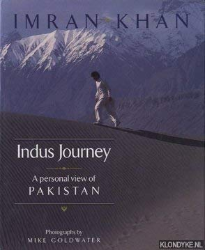 Indus Journey — Personal View of Pakistan (0701135271) by IMRAN KHAN