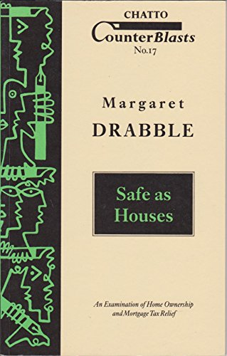 Safe as Houses: An Examination of Home: Margaret Drabble