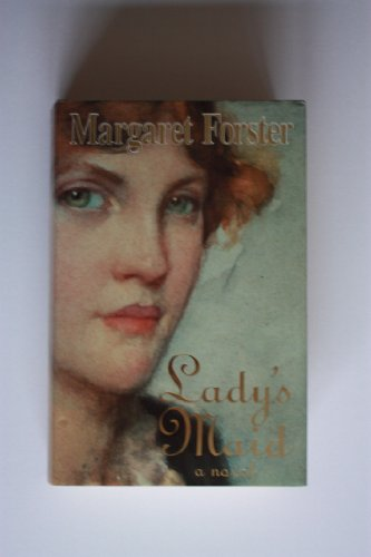 9780701135744: Lady's Maid: An Historical Novel
