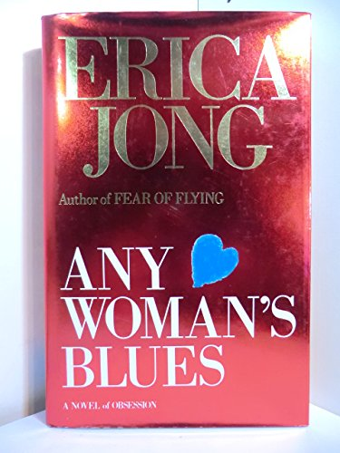 9780701136727: Any Woman's Blues