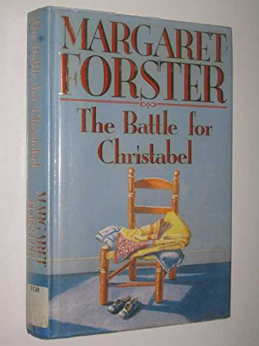 9780701136918: The Battle for Christabel