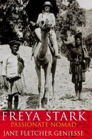 9780701137106: Freya Stark: Passionate Nomad [Idioma Inglés]